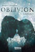 Obsidian - Oblivion. Lichtflackern