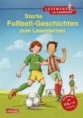 Starke Fußball-Geschichten zum Lesenlernen