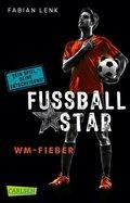 Fußballstar - WM-Fieber