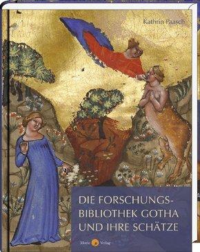 Die Forschungsbibliothek Gotha und ihre Schätze