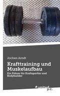 Krafttraining und Muskelaufbau