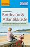 DuMont Reise-Taschenbuch Reiseführer Bordeaux & Atlantikküste