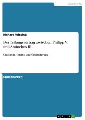 Der Teilungsvertrag zwischen Philipp V. und Antiochos III.