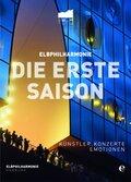 Elbphilharmonie - Die erste Saison