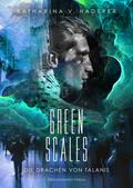 Die Drachen von Talanis - Green Scales