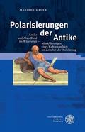 Polarisierungen der Antike
