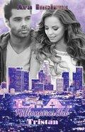 L.A. Millionaires Club - Tristan