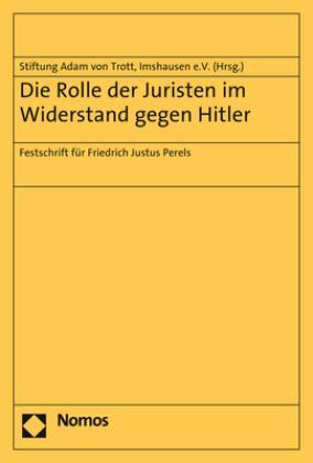 Die Rolle der Juristen im Widerstand gegen Hitler