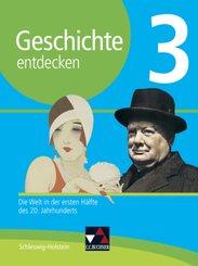 Geschichte entdecken, Ausgabe Schleswig-Holstein: Schülerband; 3