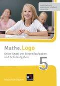 Mathe.Logo, Realschule Bayern (2017): 5. Jahrgangsstufe, Keine Angst vor Stegreifaufgaben und Schulaufgaben