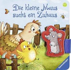 Die kleine Maus sucht ein Zuhaus (Buch mit Stoffmaus)