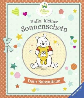 Disney Baby: Hallo, kleiner Sonnenschein - Dein Babyalbum; .