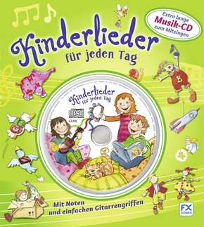Kinderlieder für jeden Tag, m. Audio-CD