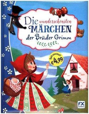 Die wunderschönsten Märchen der Brüder Grimm