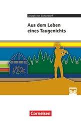 Cornelsen Literathek - Textausgaben - Aus dem Leben eines Taugenichts - Empfohlen für das 10.-13. Schuljahr - Textausgab