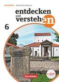 Entdecken und verstehen - Für die sechsstufige Realschule in Bayern - Neubearbeitung 2018: 6. Jahrgangsstufe, Schülerbuch