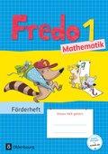 Fredo - Mathematik - Zu allen Ausgaben: 1. Schuljahr, Förderheft