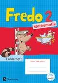 Fredo - Mathematik - Zu allen Ausgaben: 2. Schuljahr, Förderheft