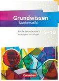 Fundamente der Mathematik - Zu allen Ausgaben - 5. bis 10. Schuljahr - Grundwissen