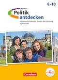 Politik entdecken, Gymnasium Baden-Württemberg: 8.-10. Schuljahr, Schülerbuch