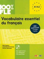 100% FLE - Vocabulaire essentiel du français A1/A2, m. MP3-CD