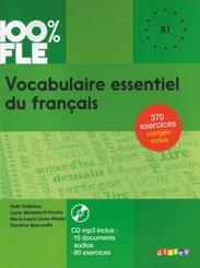 100% FLE - Vocabulaire essentiel du français - B1
