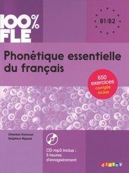 100% FLE - Phonétique essentielle du français - B1/B2