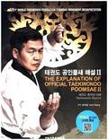 The Explanation of Official Taekwondo Poomsae II