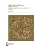 Spätantike und Byzanz: Spätantike und Byzanz