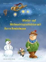 Winter- und Weihnachtsgeschichten mit Herrn Bombelmann