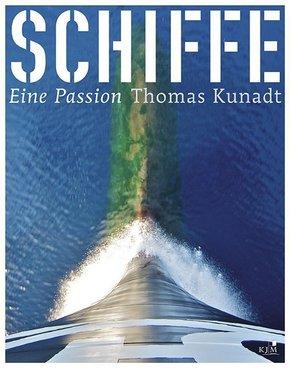 Schiffe. Eine Passion