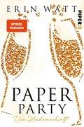 Paper Party - Die Leidenschaft