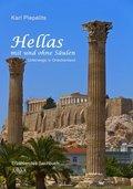 Hellas mit und ohne Säulen - Großdruck