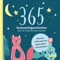 365 Gute Nacht Geschichten
