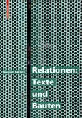 Relationen: Texte und Bauten