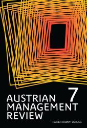 AUSTRIAN MANAGEMENT REVIEW, Volume 7
