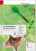 Praxisblicke - Betriebswirtschaft II WFO Südtirol inkl. digitalem Begleitpaket