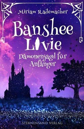 Banshee Livie - Dämonenjagd für Anfänger
