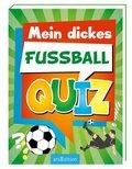 Mein dickes Fußball-Quiz