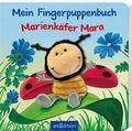 Mein Fingerpuppenbuch - Marienkäfer Mara