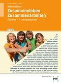 Zusammenleben, Zusammenarbeiten - Soziales: 7/M7. Jahrgangsstufe, Arbeitsblätter (Lehrerausgabe)