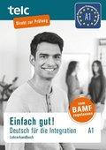 Einfach gut! Deutsch für die Integration A1, Lehrerhandbuch
