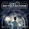 Die Zeitmaschine, 1 Audio-CD - Tl.1