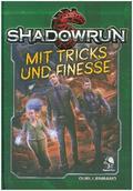Shadowrun 5: Mit Tricks und Finesse