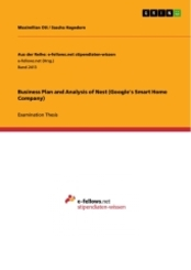 Business Plan and Analysis of Nest (Google's Smart Home Company)