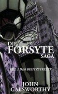 Die Forsyte Saga - Der Besitzstreber