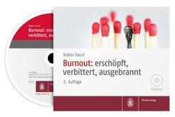 Burnout: erschöpft, verbittert, ausgebrannt, 1 Audio-CD
