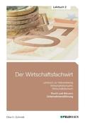 Der Wirtschaftsfachwirt: Recht und Steuern / Unternehmensführung (Wirtschaftsbezogene Qualifikationen); .2
