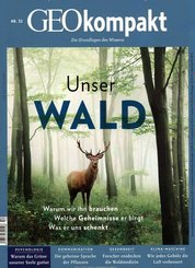 GEO kompakt: Unser Wald; 52