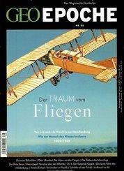 Geo Epoche: Der Traum vom Fliegen